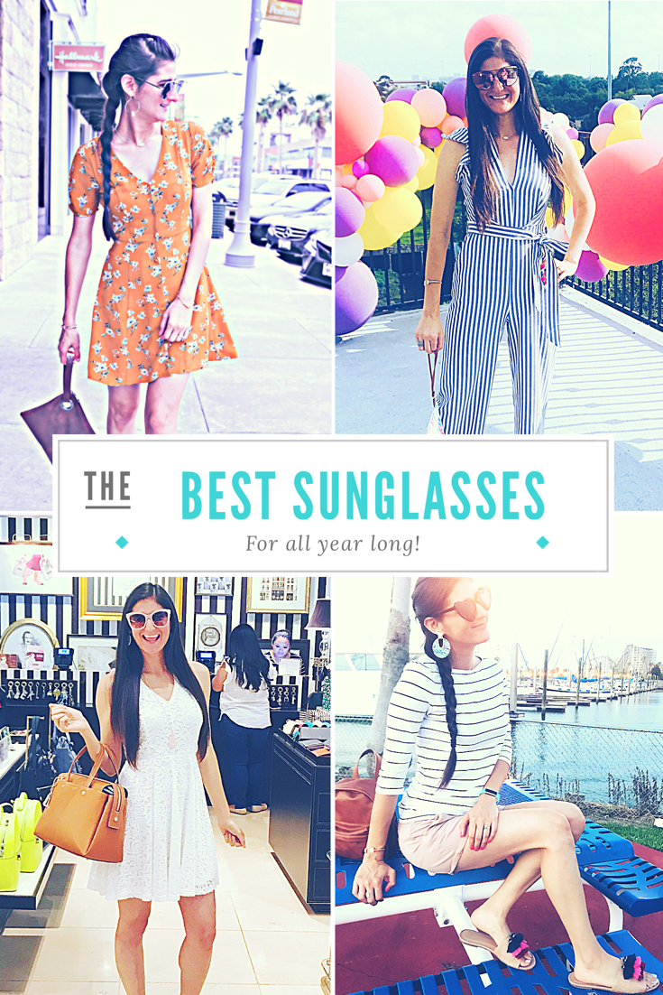 Best sunglasses for all year long. The Fashionable Maven
