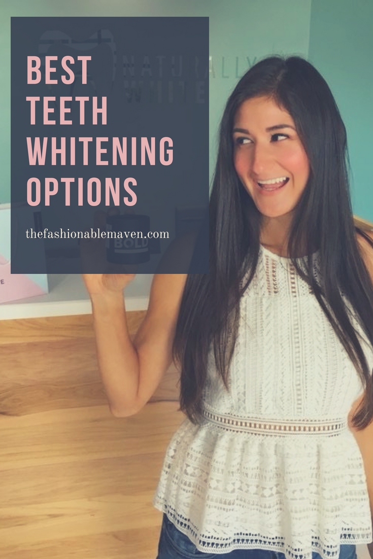 Best Teeth Whitening Options. Find out which teeth whitening options is best for you.  The Fashionable Maven